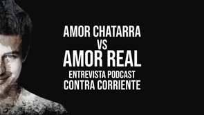Amor Chatarra Vs. Amor Real (Ft. Roy Perez) Ep. 003