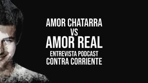Amor Chatarra Vs. Amor Real (Ft. Roy Perez) Ep. 003
