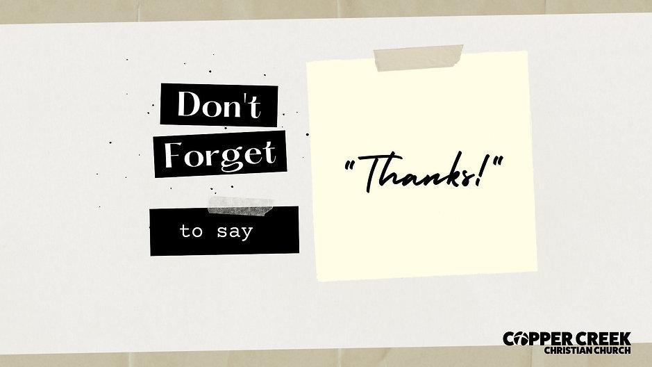 "Don't Forget to Say ""Thanks!""   November 2020 Sermon Series"