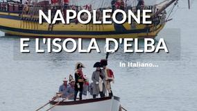 Isola d'Elba, sulle tracce di Napoleone