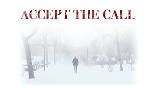 Accept the Call Trailer