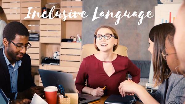 Inclusive Language Introduction Sample