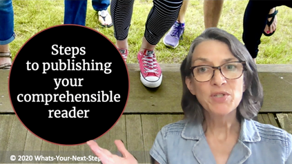 Overview: Steps to publishing your comprehensible reader