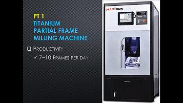 MAXIDON PT-1 / Titanium Partial Frame