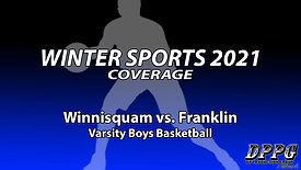 BOYS BASKETBALL: Winnisquam vs. Franklin (2/9/2021)