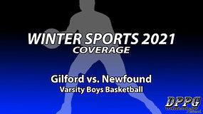 BOYS BASKETBALL: Gilford vs. Newfound (1/28/2021)