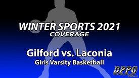 GIRLS BASKETBALL: Gilford vs. Laconia (2/18/2021)