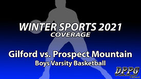 BOYS BASKETBALL: Gilford vs. Prospect Mountain (1/14/2021)