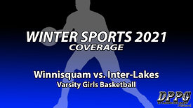 GIRLS BASKETBALL: Winnisquam vs. Inter-Lakes (1/22/2021)