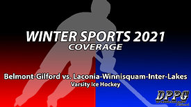 ICE HOCKEY: Belmont-Gilford vs. Laconia-Winnisquam-Inter-Lakes (2/10/2021)