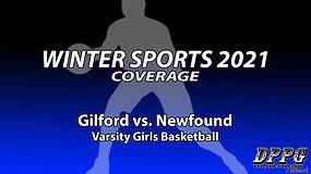 GIRLS BASKETBALL: Gilford vs. Newfound (1/28/2021)