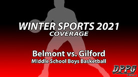 MIDDLE SCHOOL BASKETBALL: Belmont vs. Gilford (Boys B Team - 1/12/2021)