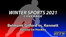 ICE HOCKEY: Belmont-Gilford vs. Kennett (2/17/2021)