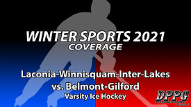 ICE HOCKEY: Laconia-Winnisquam-Inter-Lakes vs. Belmont-Gilford (2/13/2021)