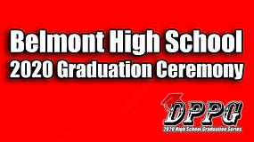 2020 Belmont High School Graduation