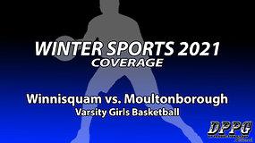 GIRLS BASKETBALL: Winnisquam vs. Moultonborough (1/26/2021)