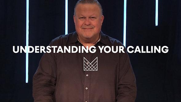 WK 2 - Understanding Your Calling