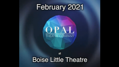 Opal at Boise Little Theater