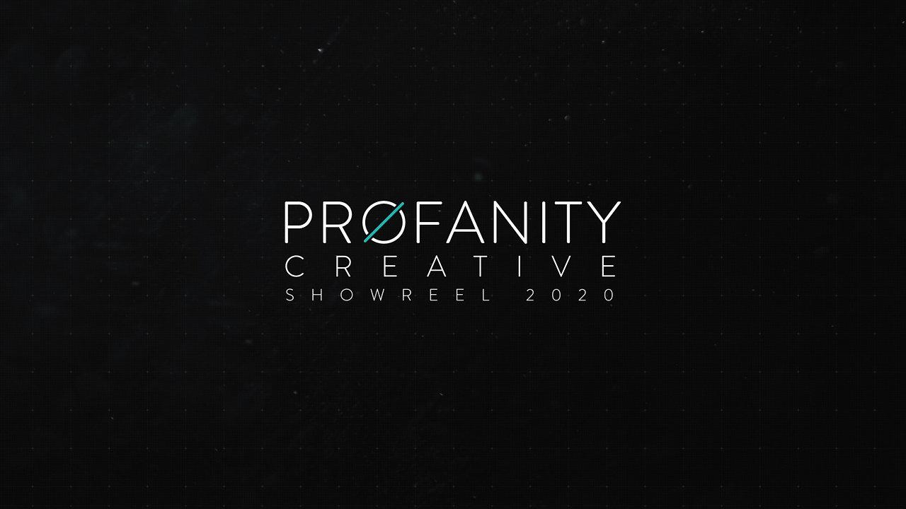 2020 Profanity Showreel