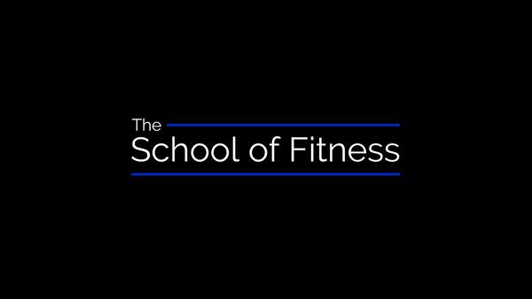 The School of Fitness