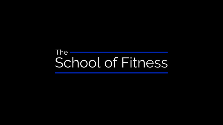 The School of Fitness