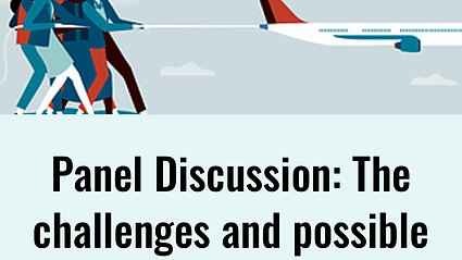 Panel Discussion: The challenges and possible solutions for women in aviation