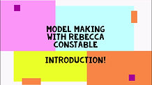 INTRODUCTION TO MODEL MAKING