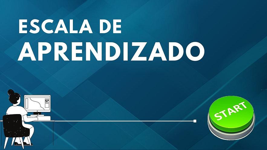 06 ESCALA DE APRENDIZADO