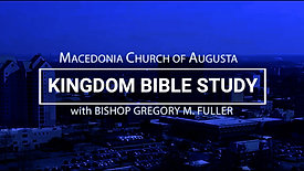 Bible Study 06/30 | The Expansion of The Kingdom