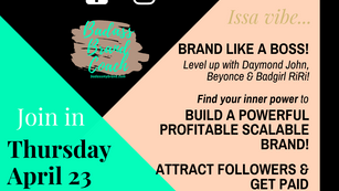 4/23 Black Brand Weekly: BADASS Brand Success Mastery