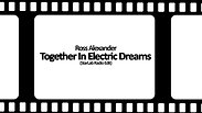 Ross Alexander - Together In Electric Dreams (StarLab Radio Edit)