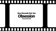 Ross Alexander - Obsession (Promo Video)