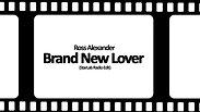 Ross Alexander - Brand New Lover