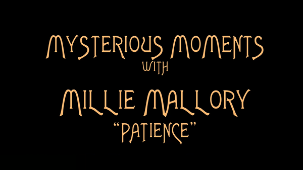 MYSTERIOUS MOMENTS WITH MILLIE MALLORY TEASER