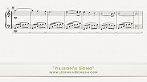"Josh Benash - Piano Piece #1 ""Alison's Song"""