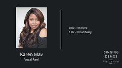 Karen Mav - Vocal Reel