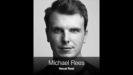 Michael Rees - Vocal Reel
