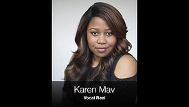 Karen Mav - Vocal Reel
