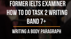 5. How to Write a Band 7+ Body Paragraph