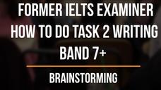 2. How to Brainstorm a Band 7+ Essay
