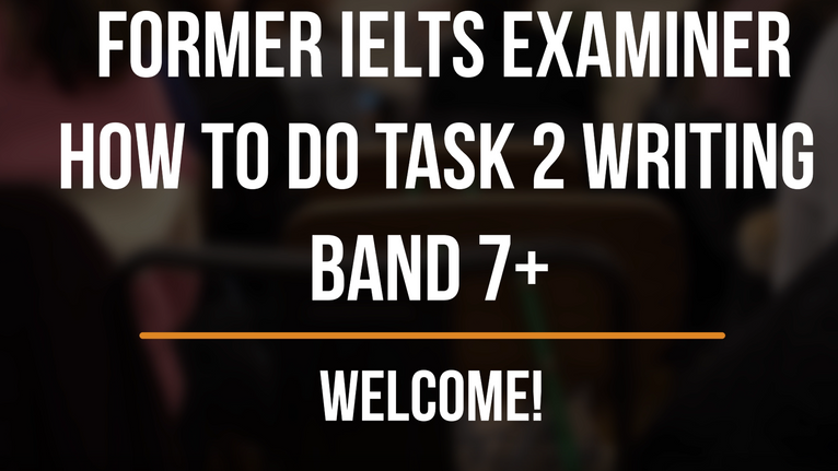 IELTS Task 2 Writing Tutorial