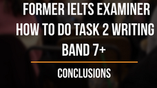 6. How to Write a Band 7+ Conclusion