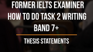 4. How to Write a Thesis Statement for a Band 7+ Intro