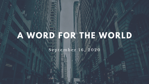 Word for the World (9/16/2020)