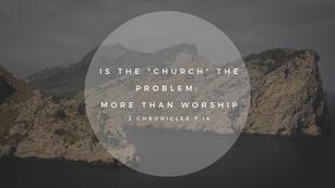 Sunday Talk! - Is the Church the Problem (11/08/2020)