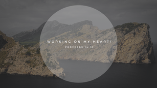 Sunday Talk! - Working on My Heart! (02/14/21)