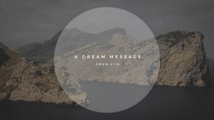 Sunday Talk! - A Dream Message (06/20/21)