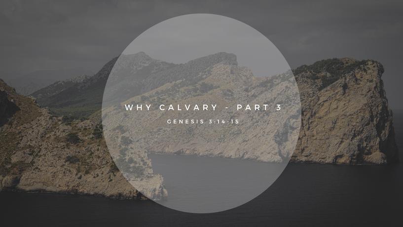 Sunday Talk! - Why Calvary - Part 3 (03/28/2021)
