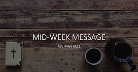 Mid-Week Messages 05-27-20