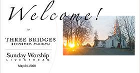 Sunday Worship 05-24-2020